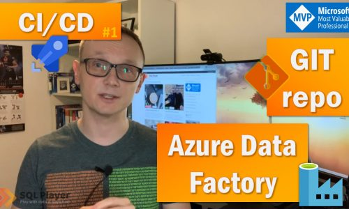 ADF – Continuous Integration & Deployment with Azure DevOps